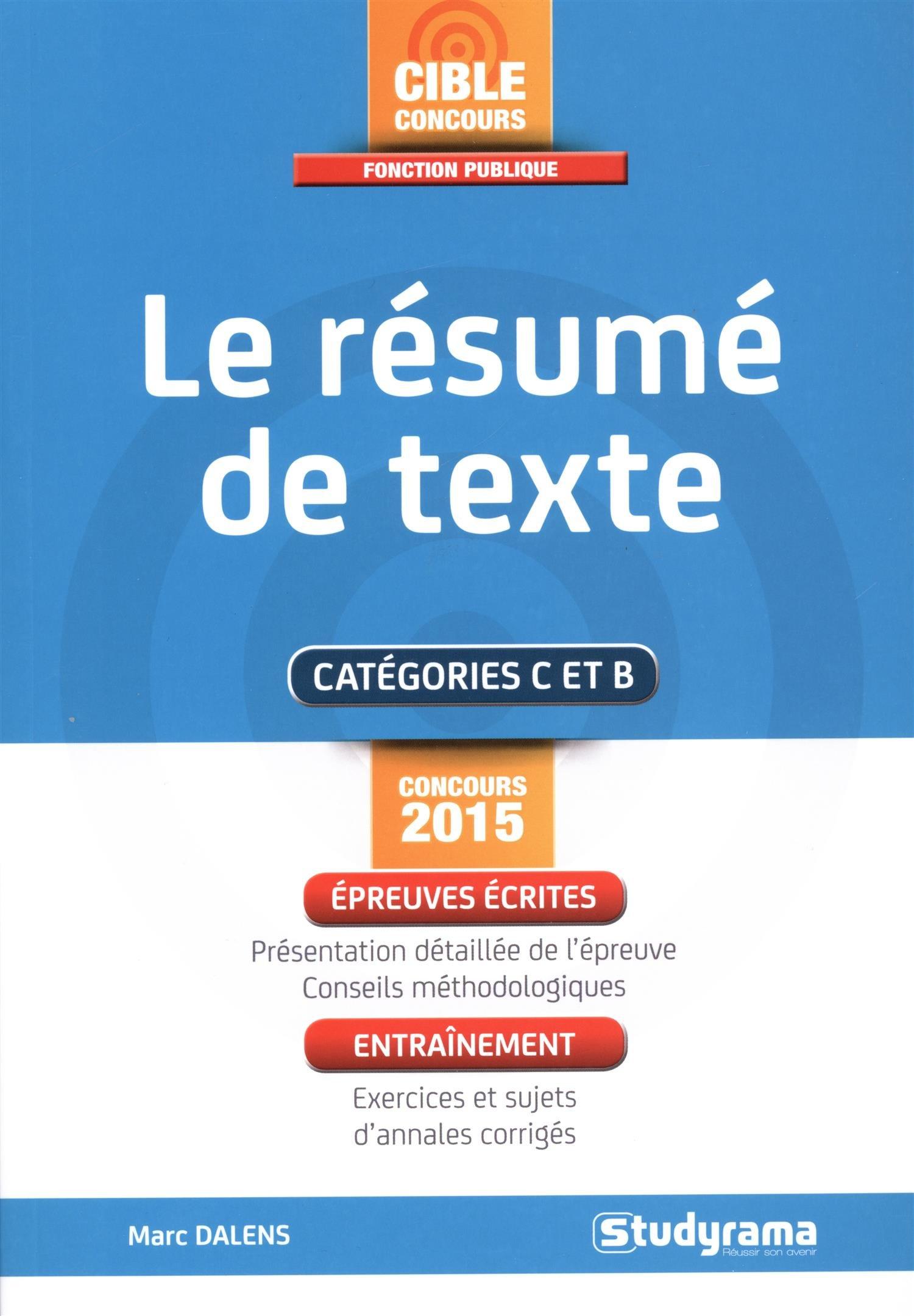 le résumé de texte (French) Paperback – March 9, 2015