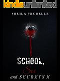 School, Sex and Secrets II