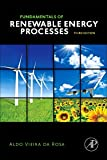 Fundamentals of Renewable Energy Processes, Third Edition