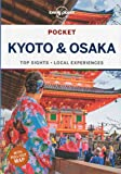 Lonely Planet Pocket Kyoto & Osaka (Lonely Planet Pocket Guide)