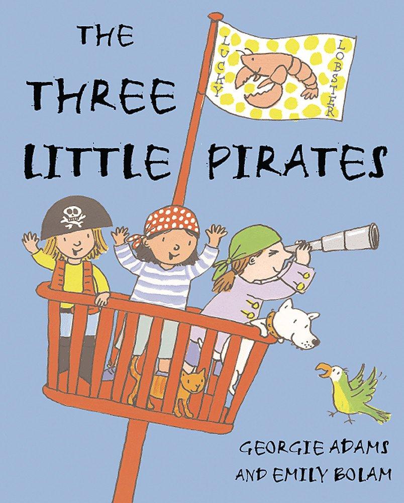 Read Online The Three Little Pirates ebook