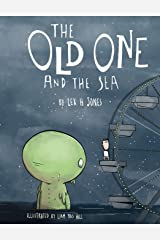 The Old One and The Sea (Hardback) Hardcover