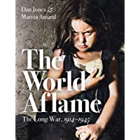 The World Aflame: The Long War, 1914-1945