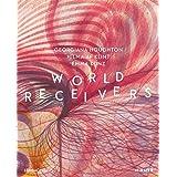 World Receivers: Georgiana Houghton - Hilma af Klint - Emma Kunz