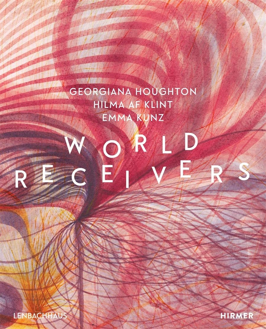 World Receivers: Georgiana Houghton - Hilma af Klint - Emma Kunz |  Amazon.com.br
