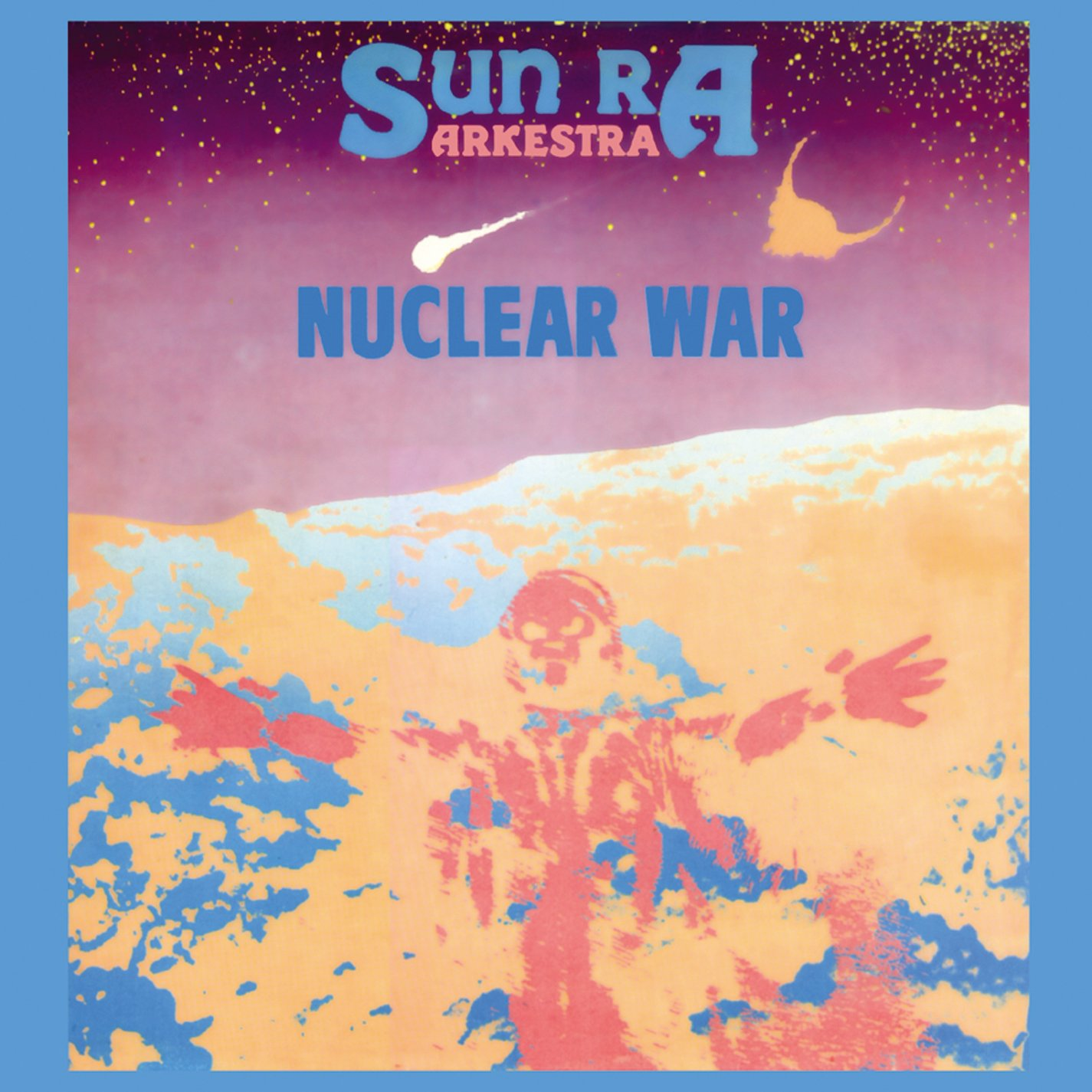 Nuclear War 1982 by Atavistic Records