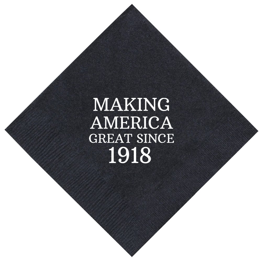 100th Birthday Gifts Making America Great Since 1918 100th Birthday Party Supplies 50 Pack 5x5'' Party Napkins Cocktail Napkins Black
