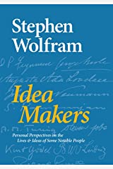 Idea Makers: Personal Perspectives on the Lives & Ideas of Some Notable People Kindle Edition