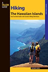 Hiking the Hawaiian Islands: A Guide to 72 of the State's Greatest Hiking Adventures (State Hiking Guides Series) Kindle Edition