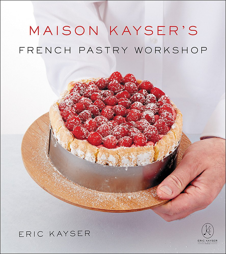 Amazon.fr - Maison Kayser's French Pastry Workshop - Kayser, Eric - Livres