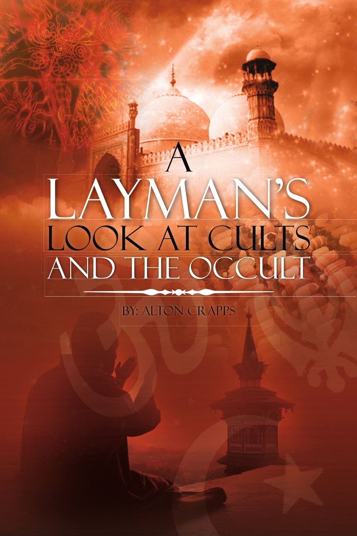 Download A Layman's Look at Cults And The Occult pdf