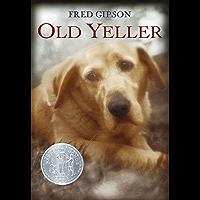 Old Yeller (English Edition)