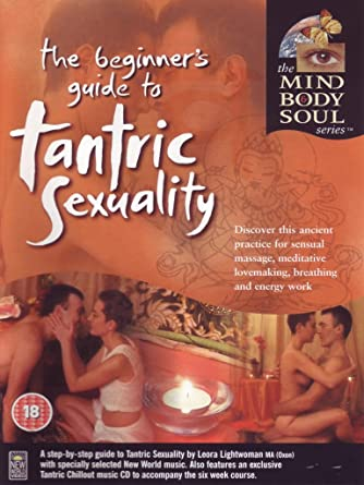 Tantric sexuality a beginners guide
