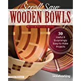 Scroll Saw Wooden Bowls, Revised & Expanded Edition: 30 Useful & Surprisingly Easy-to-Make Projects (Fox Chapel Publishing) C