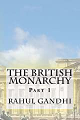 The British Monarchy: Part 1: Early Beginnings to the Defeat of Guthrum (Volume 1) Paperback