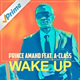 Wake Up (feat. A-Class)