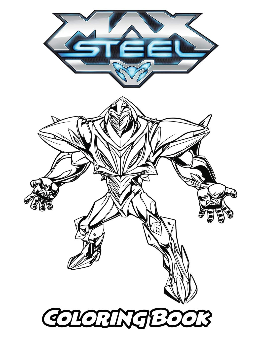 Amazon.com: Max Steel Coloring Book: Coloring Book for Kids and ...