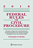 Federal Rules of Civil Procedure: 2016 Statutory Supplement (Supplements)