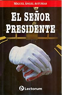 El Senor Presidente (Spanish Edition)