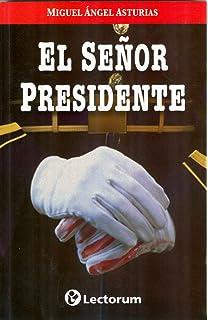 El Senor Presidente (Spanish Edition)