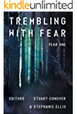 Trembling With Fear: Year 1