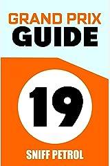 2019 Grand Prix Guide Kindle Edition