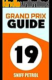 2019 Grand Prix Guide