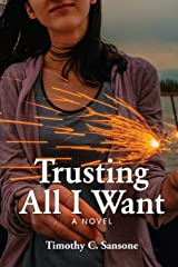 Trusting All I Want Kindle Edition