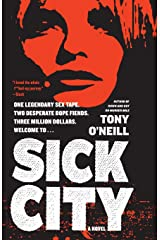 Sick City: A Novel Paperback