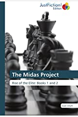The Midas Project: Rise of the Elite: Books 1 and 2 Paperback