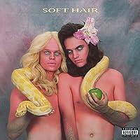 Soft Hair (Vinyl)