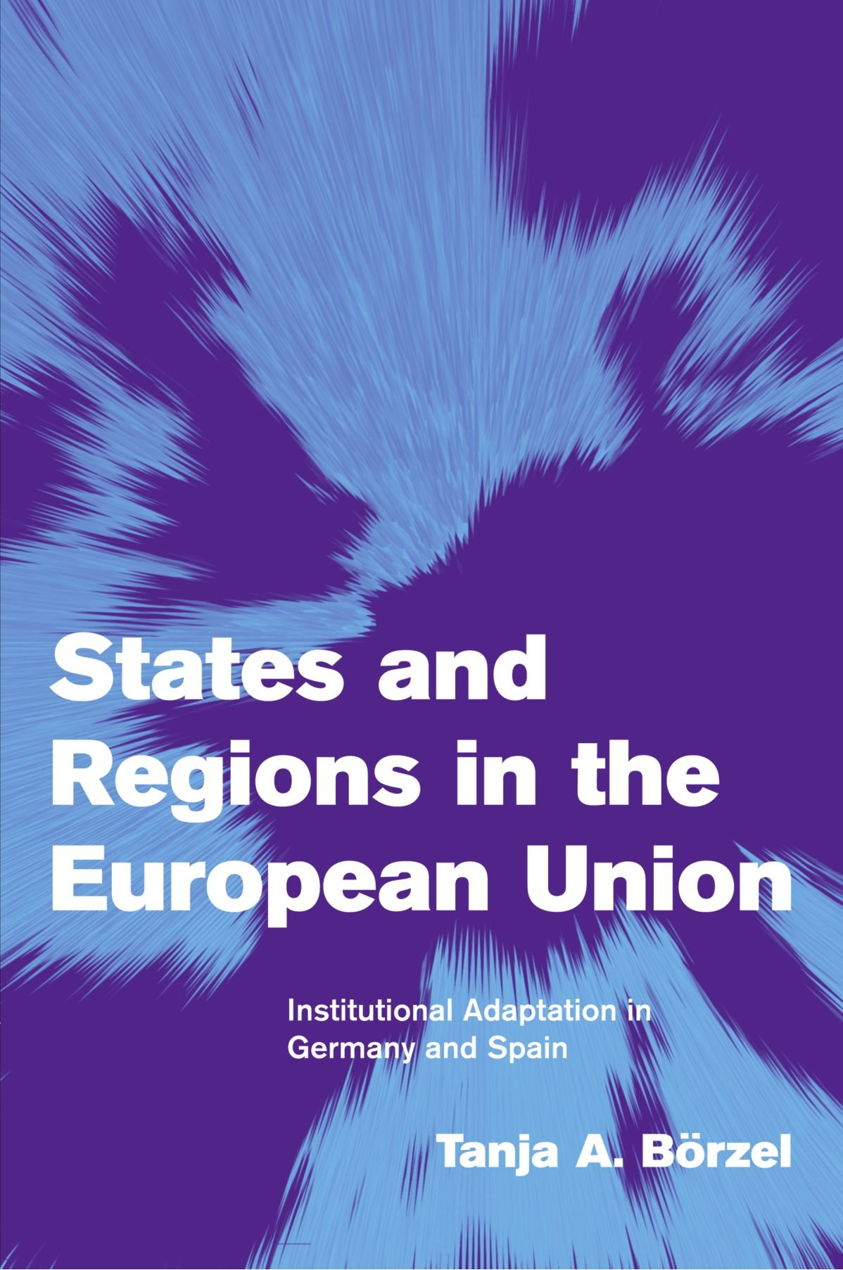 Read Online States and Regions in the European Union: Institutional Adaptation in Germany and Spain (Themes in European Governance) PDF