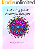 Colouring Book : 100 Beautiful Colouring Pages: Stunning Mandala and flower designs