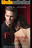 Filha da inocência, amante do pecado (Duologia Pecado Livro 1)