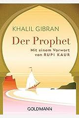 Der Prophet: Mit einem Vorwort von Rupi Kaur (German Edition) Kindle Edition