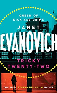 Tricky Twenty Two A Sassy And Hilarious Mystery Of Crime On Campus Stephanie