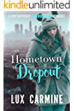 Hometown Dropout (Dropout Series Book 3)
