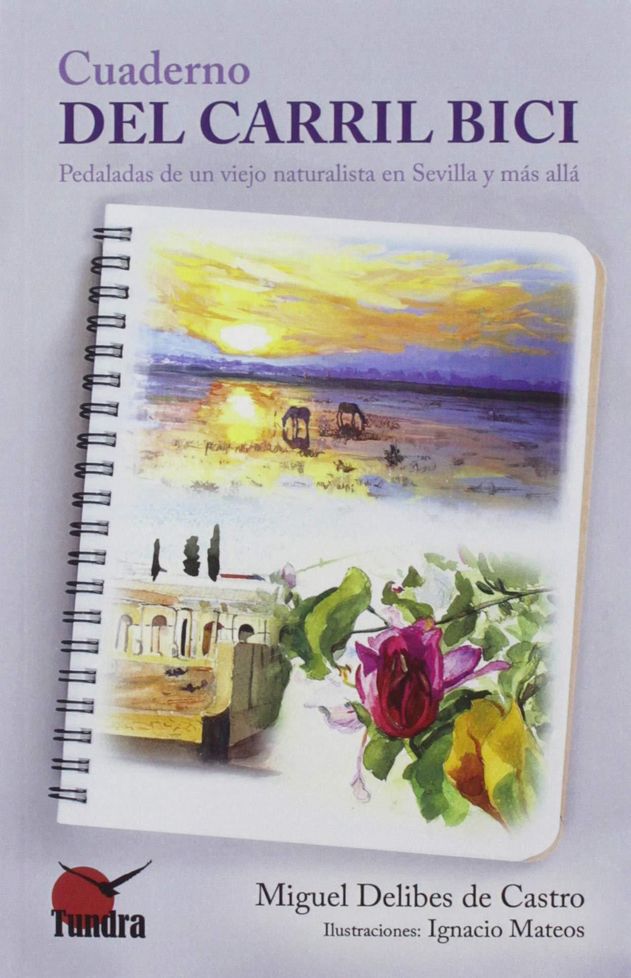 Cuderno Del Carril Bici: Amazon.es: Miguel Delibes De Castro: Libros