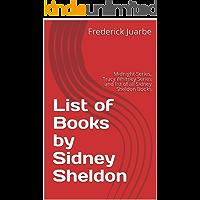 List of Books by Sidney Sheldon: Midnight Series, Tracy Whitney Series and list of all Sidney Sheldon Books (English Edition)