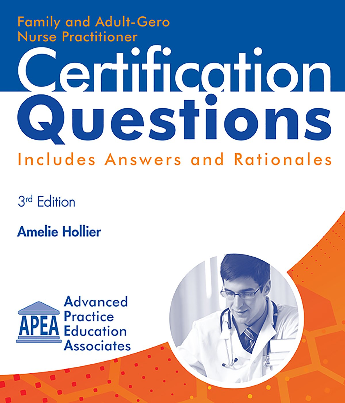 Family and adult gero nurse practitioner certification questions family and adult gero nurse practitioner certification questions amelie hollier 9781892418234 amazon books 1betcityfo Images