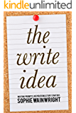 The Write Idea: Writing Prompts, Inspiration and Story Starters