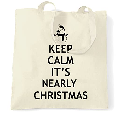 christmas tote bag keep calm its nearly xmas natural one size