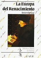 La Europa Del Renacimiento (Historia Y Literatura
