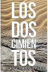 Los dos cimientos (Spanish Edition) Paperback