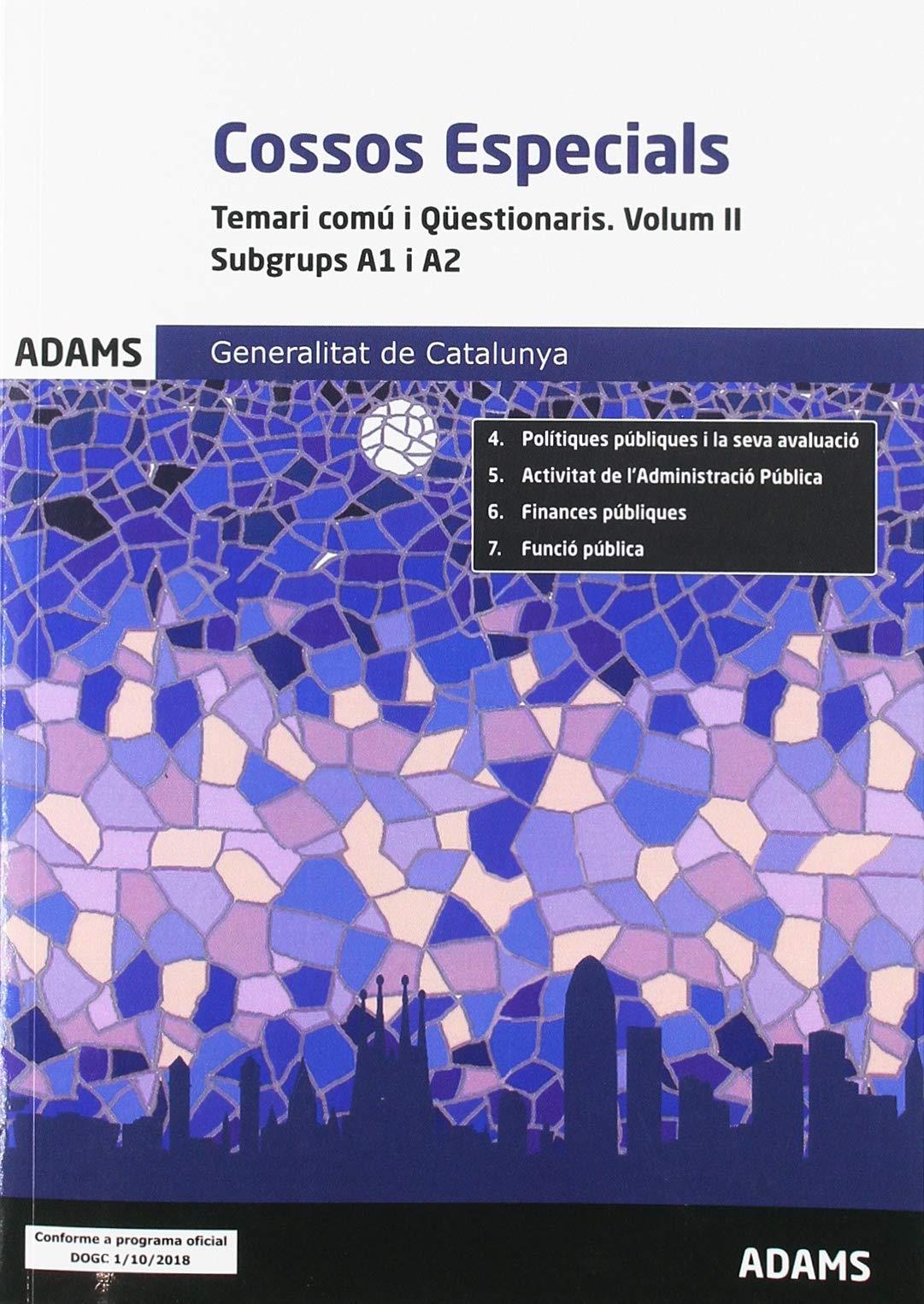 Temari comú i Qüestionaris. Volum II. Subgrups A1 i A2 Cossos ...