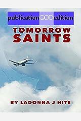 publicationGODedition: TOMORROW SAINTS Kindle Edition