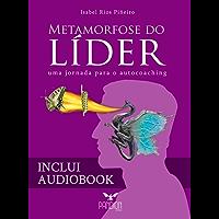 Metamorfose do Líder: Uma Jornada para o Autocoaching