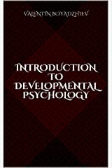 Introduction to Developmental Psychology Kindle Edition