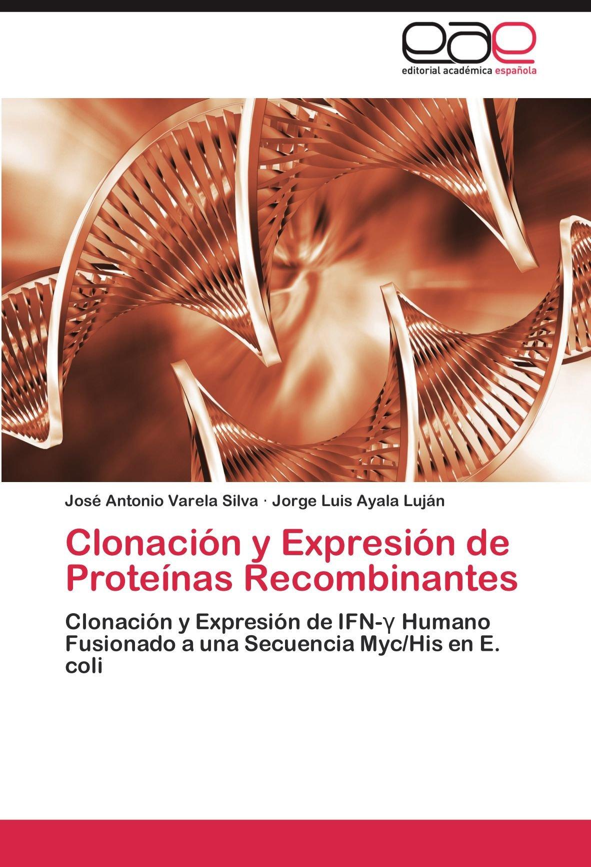 Clonación y Expresión de Proteínas Recombinantes: Amazon.es ...