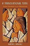 The Translational Turn: Latinx Literature into